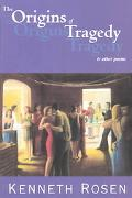 Origins of Tragedy and Other Poems