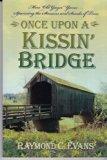 Once Upon a Kissin' Bridge