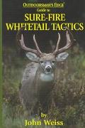 Sure-Fire Whitetail Tactics
