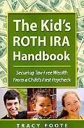 Kid's Roth IRA Handbook