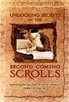 Unlocking Secrets In the Second Coming Scrolls (Searching for the Time of Christ's return)