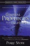 Unusal Prophecies Being Fulfilled Book One : Tsunamis, Hurricanes and Volanoes in Prophecy