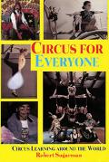Circus for Everyone Circus Learning Around the World