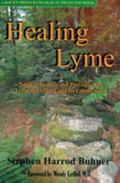 Healing Lyme Natural Healing And Prevention of Lyme Borreliosis And Its Coinfections