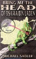 Bring Me the Head of Osama Bin Laden