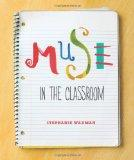 Muse in the Classroom