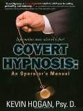 Covert Hypnosis An Operator's Manual