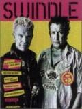 Swindle 5: Billy Idol and Steve Jones, Malcolm McLaren, Open and Clothed, Cambodia Rocks, Jo...