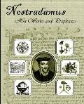 Nostradamus His Works and Prophecies