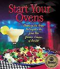 Start Your Ovens: Cooking the Way It Ought'a Be from the Junior League of Bristol