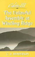 Cabin III: The Unlawful Assembly at Winding Ridge