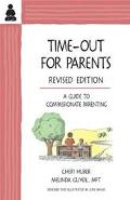 Time-Out for Parents A Guide to Compassionate Parenting