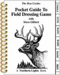 Ron Cordes Pocket Guide to Field Dressing Game