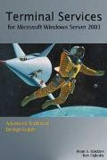 Terminal Services for Microsoft Windows Server 2003 Advanced Technical Design Guide