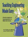 Teaching Engineering Made Easy: A Friendly Introduction to Engineering Activities for Middle...