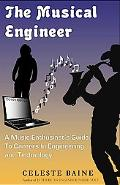 Musical Engineer A Music Enthusiast's Guide to Engineering and Technology Careers