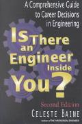 Is There an Engineer Inside You? A Comprehensive Guide to Career Decisions in Engineering