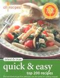 Tried & True Quick & Easy Top 200 Recipes
