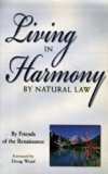 Living in Harmony by Natural Law