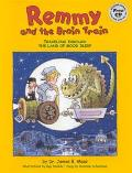 Remmy and the Brain Train Travelling Through the Land of Good Sleep