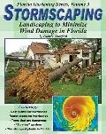Stormscaping Landscaping to Minimize Wind Damage in Florida