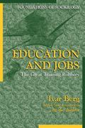 Education and Jobs The Great Training Robbery