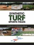 Synthetic Turf Sports Fields: A Construction and Maintenance Manual