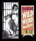 Wild, Weird, and Wonderful The American Circus Circa 1901-1927, As Seen by F.W. Glasier