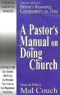Pastor's Manual on Doing Church