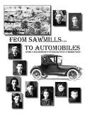 From Sawmills to Automobiles A History and Geneaology of the Edwin and Carrie Weston Family
