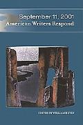 September 11, 2001 American Writers Respond