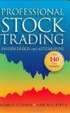 Professional Stock Trading: System Design and Automation