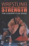 Wrestling Strength The Competitive Edge