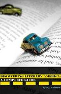 Traveling Literary America A Complete Guide to Literary Landmarks