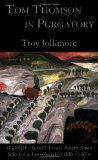 Tom Thomson in Purgatory