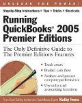 Running Quickbooks 2005 The Only Definitive Guide To The Premier Editions Features