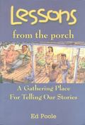 Lessons from the Porch A Gathering Place for Telling Our Stories