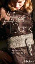 After Dark Uncommon Knits For Night Time