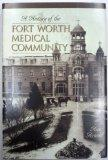 A History of the Fort Worth Medical Community