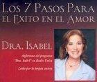 Los 7 Pasos Para El Exito En El Amor (Spanish) (Spanish Edition)