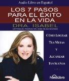 Los 7 Pasos Para el Exito en la Vida (Spanish Edition)