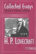 H. P. Lovecraft Collected Essays  Literary Criticism