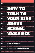 How to Talk to Your Kids About School Violence