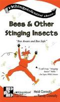 Bees & Other Stinging Insects Bee Aware And Bee Safe