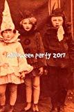 Halloween Party 2017 (Milton Workshop Anthology Series) (Volume 1)