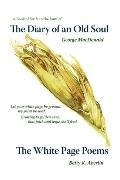The Diary Of An Old Soul & The White Page Poems