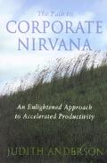Path to Corporate Nirvana An Enlightened Approach to Accelerated Productivity