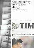 Contemporary Newspaper Design Shaping the News in the Digital Age  Typography & Image on Mod...