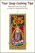 Tear Soup Cooking Tips : Grandy's Grief Tips
