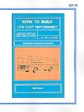 How To Build Low Cost Motorhomes 2004 Edition